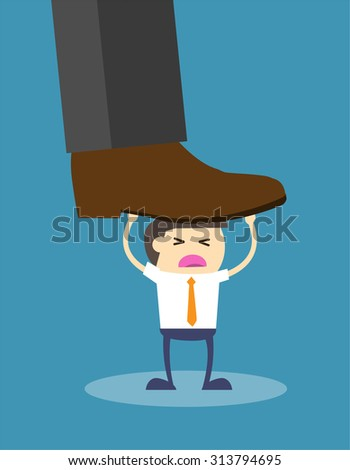 Concept of oppressed by the boss with businessman under a big shoe,  Flat design. vector. business concept. giant foot. job. little man. - stock vector
