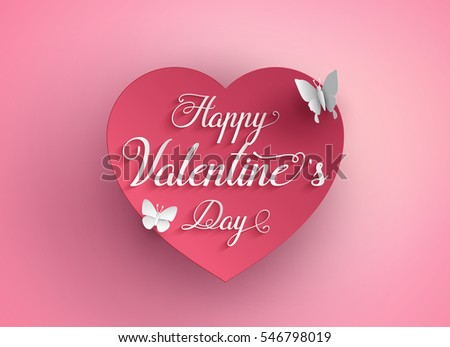 Concept of Valentine day,heart shape with text and butterfly, Paper art and craft style.