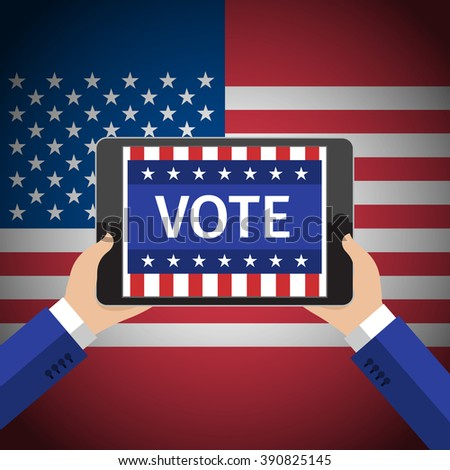 Concept of voting. Man hold tablet with vote on american flag background. Flat design, vector illustration. - stock vector