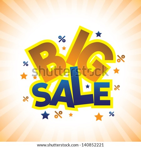 Concept vector graphic- banner announcing big sale discounted prices. This illustration can represents a company displaying sales at huge discounts during holidays - stock vector