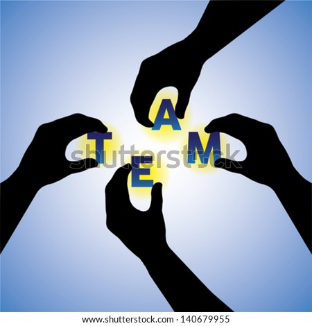 Concept vector graphic- people hands silhouette arranging team word. This illustration can also team putting together & constructing or building team word - stock vector