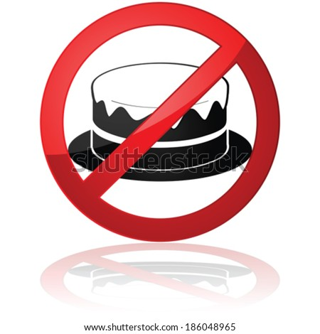 Concept vector illustration showing a cake inside a forbidden sign - stock vector