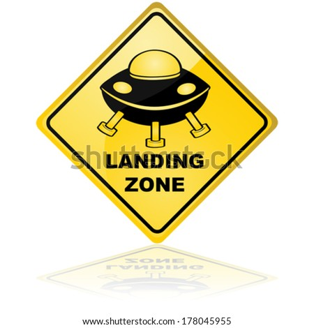 Concept vector illustration showing a traffic sign for a spaceship landing zone - stock vector