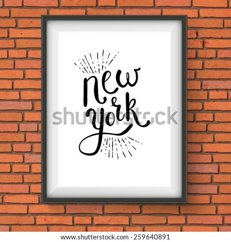 Conceptual Simple New York Texts on a White Picture Frame Hanging on a Brick Wall. Vector illustration. - stock vector