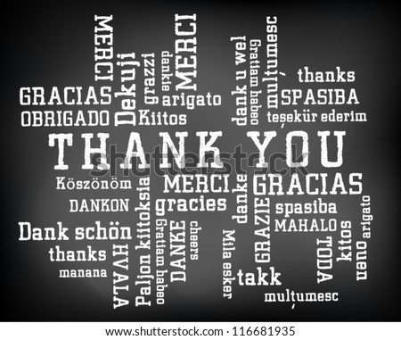 Conceptual thank you word cloud written on black chalkboard and white chalk. Terms in different languages such as merci, mahalo, danke, gracias, kitos, grazie. Presentation. Vector Illustration. - stock vector