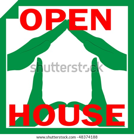 Conceptual vector illustration of a house symbol made from hands with sign OPEN HOUSE overlayed on it - stock vector