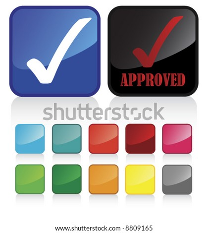 Conceptual vector illustration of approved button web2.0 - check my gallery for more. proposed colors - stock vector