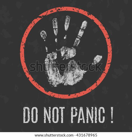 Conceptual vector illustration. Psychological problems. Do not panic sign. - stock vector