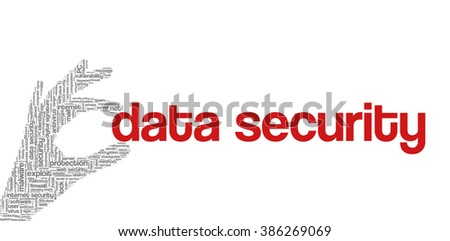 """Conceptual vector of tag cloud containing words related to internet, data, web and network security, data protection, security policy and privacy; in shape of hand holding words """"data security"""" - stock vector"""