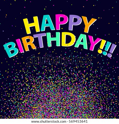 confetti background happy birthday vector colorful stock