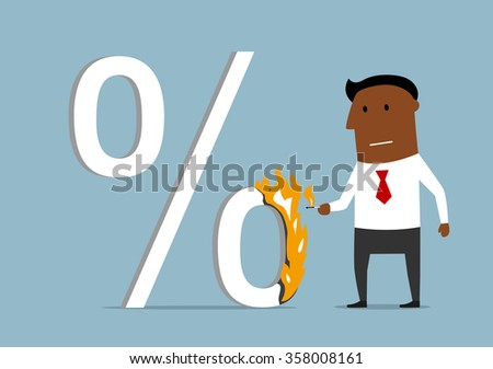 Confident serious cartoon dark skinned businessman burning a high percent sign. Reduction of loan percents and rate interest theme - stock vector