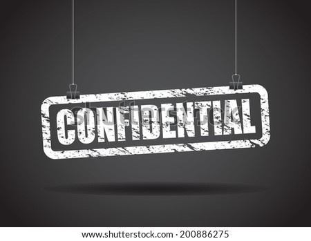confidential hanging sign - stock vector