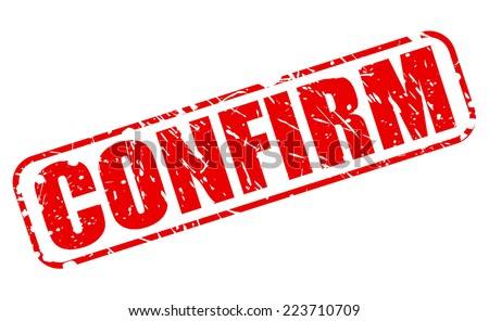 Confirm red stamp text on white - stock vector