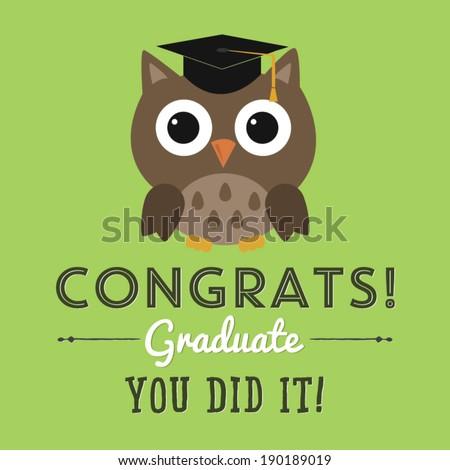 Congrats Graduate - You Did It! - Graduation Owl Vector - High School / College Graduation - stock vector