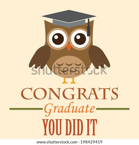 Congrats Graduate - You Did It! - Graduation Owl Vector - High School / College  Graduation
