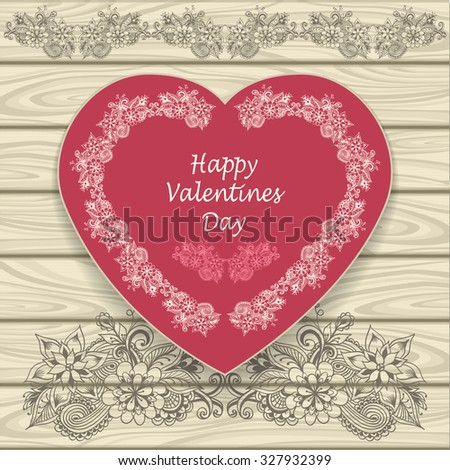 Congratulation Happy Valentines  Day  with heat and  doodle floral elements pink on beige on wood background - stock vector