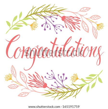 Congratulations card with flowers and calligraphy - stock vector