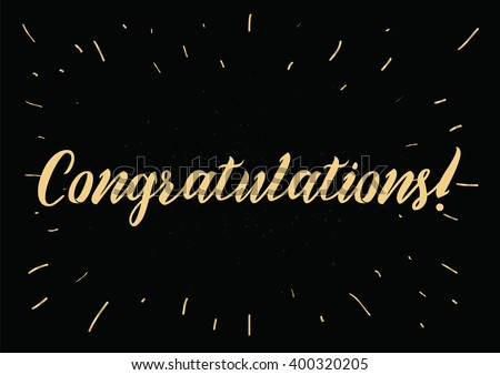 Congratulations inscription. Greeting card with calligraphy. Hand drawn lettering design. Photo overlay. Typography for banner, poster or apparel design. Vector typography. - stock vector