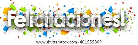 Congratulations paper banner with color confetti, Spanish. Vector illustration. - stock vector