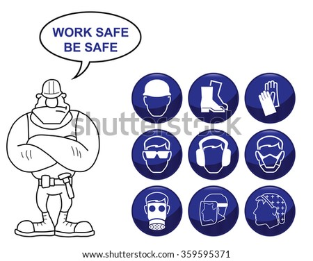 Construction manufacturing and engineering health and safety related icon set isolated on white background with work safe be safe message - stock vector