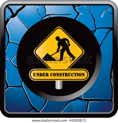 construction sign blue cracked web button
