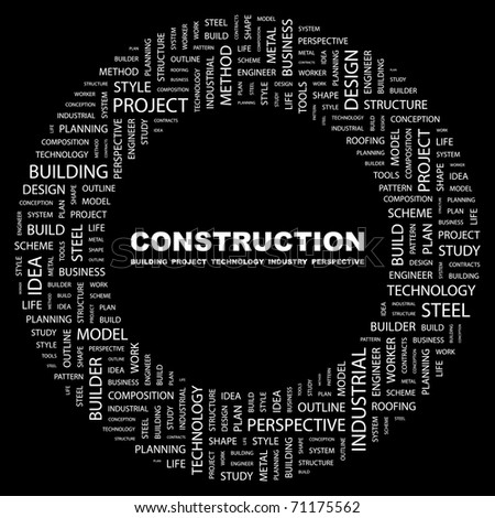 CONSTRUCTION. Word collage on black background. Illustration with different association terms. - stock vector