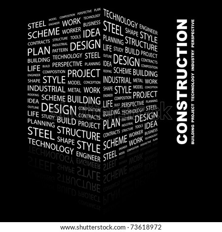 CONSTRUCTION. Word collage on black background. Vector illustration. Illustration with different association terms.
