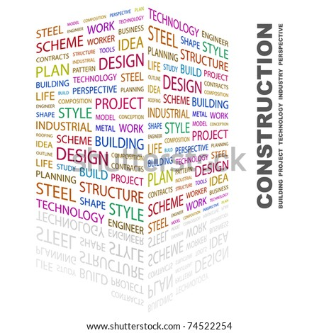 CONSTRUCTION. Word collage on white background. Vector illustration. Illustration with different association terms. - stock vector