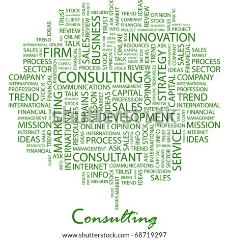 CONSULTING. Word collage on white background. Illustration with different association terms.