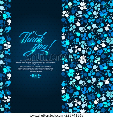 "Contours of multicolored flowers and text box with the words ""Thank you"". Bright, contrast wallpaper. Vector modern Invitation, greeting, congratulation on a dark blue background. Romantic style. - stock vector"