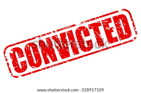 CONVICTED red stamp text on white - stock vector