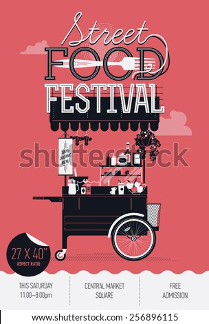 Cool graphic poster, flyer or vertical banner design on Street food festival event with retro looking detailed vending portable cart with awning, creative lettering, fork and sample text - stock vector
