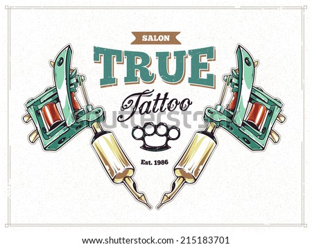 Cool retro styled tattoo studio poster template with tattoo machines and classic typography. Vector illustration. - stock vector