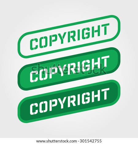 COPYRIGHT, Green stamp text vector over a white background. - stock vector