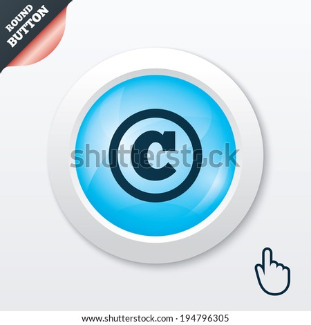 Copyright sign icon. Copyright button. Blue shiny button. Modern UI website button with hand cursor pointer. Vector - stock vector