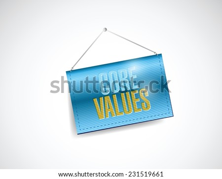 core values hanging banner illustration design over a white background - stock vector