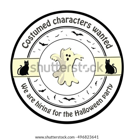 Costumes characters wanted. We are hiring for the Halloween party - sticker / label / badge for print