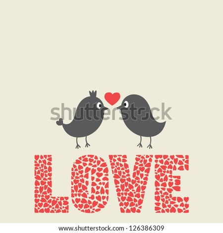Couple of birds in love and hearts pattern on love alphabet.  - stock vector