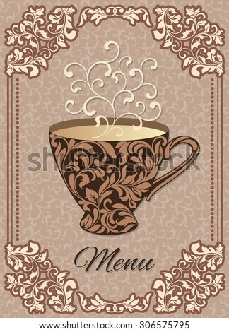 Cover for a menu with a cup of coffee and a vintage frame on the decorative pattern - stock vector