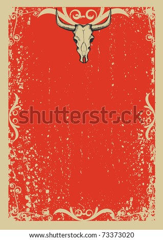 Cowboy old papaer background for text with bull skull .Retro image for text - stock vector