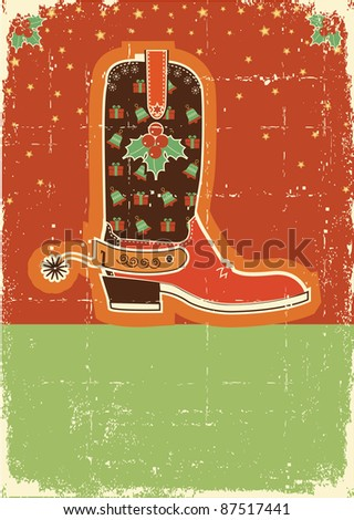Cowboy red christmas  card with boots and holiday decoration on old paper texture - stock vector