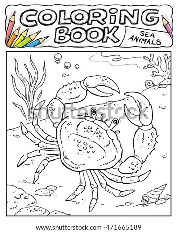 Crab - Coloring Book Pages - SEA ANIMALS COLLECTION - Page No. 1 0