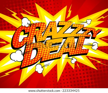 Crazy deal design, comics style. - stock vector