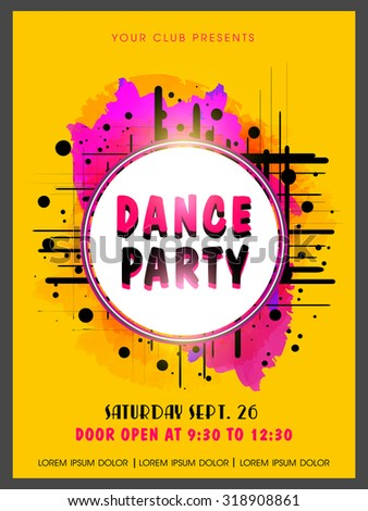 Creative abstract Dance Party flyer, template or banner design on color splash background. - stock vector