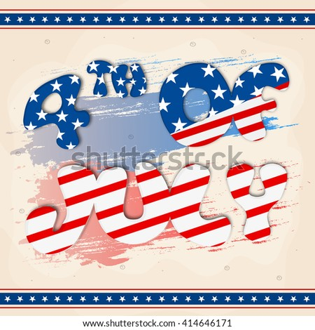 Creative American Flag colors text 4th of July on abstract background, Elegant greeting card design for Independence Day celebration. - stock vector