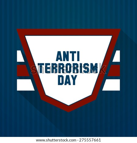 Creative Badge for Anti Terrorism Day with nice and creative dark blue colour background with strips. - stock vector