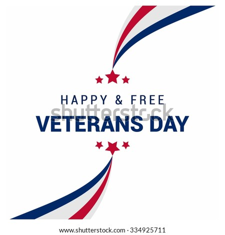 Creative blue white and red lines background with typography Happy & Free Veterans Day. November 11th, United state of America, U.S.A veterans day design. Composition. veterans Day poster design - stock vector