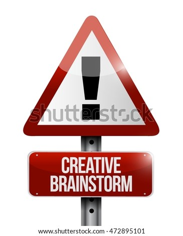 Creative Brainstorm warning road sign concept illustration design graphic
