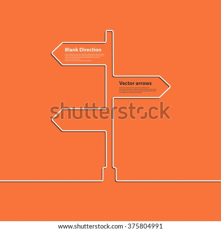 Creative direction arrow sign. The concept of choosing the direction of the road junction. Vector eps 10 - stock vector