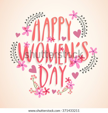 Creative flowers and hearts decorated greeting card for Happy International Women's Day celebration. - stock vector